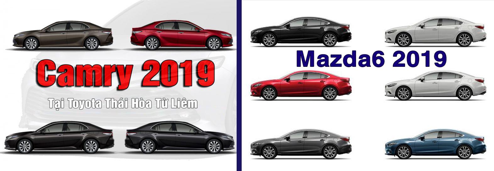 Toyota camry 2019 và mazda6 tại toyota thai hoa tu liem